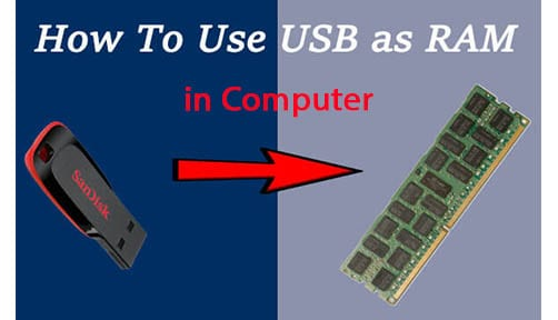 How to use USP Pen drive as RAM in computer