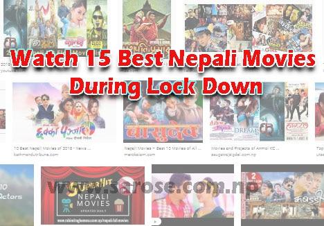 Watch 15 Best Nepali Movies during Lock down