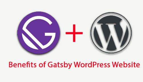 Benefits of Gatsby WordPress Website