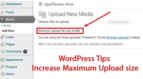 WordPress tips to Increase Maximum Upload size