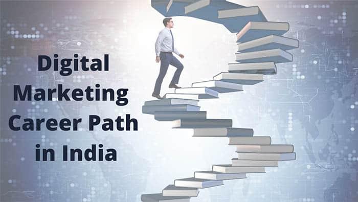 Digital marketing Career Path in India