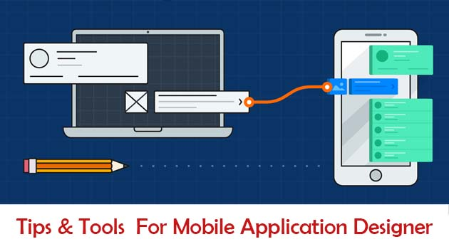 Tips and tools for getting started as a mobile application designer