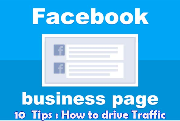 10 Business Page Facebook Tips How to drive Traffic to Your Website