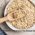 7 Oats benefits as Oatmeal You Should Know