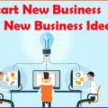 How to Start New Business with New Business Ideas