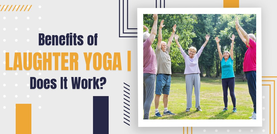 Health Benefits of Laughter Yoga Does It Work