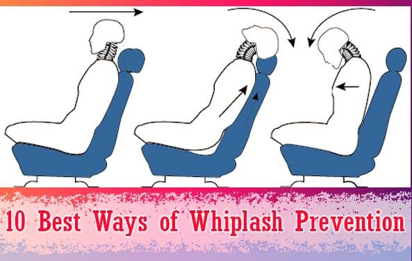 10 Best Ways of Whiplash Prevention
