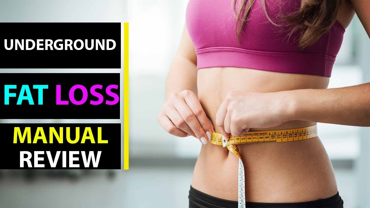 Underground Fat Loss Manual Review