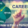 Ways How to Find a Perfect Career