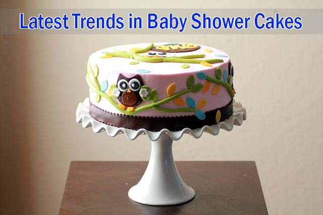Do you know Latest Trends in Baby Shower Cakes