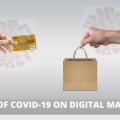 IMPACT OF COVID ON DIGITAL MARKETING CAMPAIGN