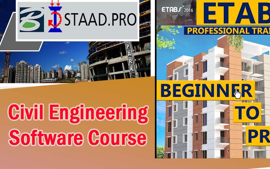 STAAD Pro Course Vs Etabs Course as Civil Engineering Software Course