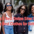 Top best online sites to buy best clothes for girls
