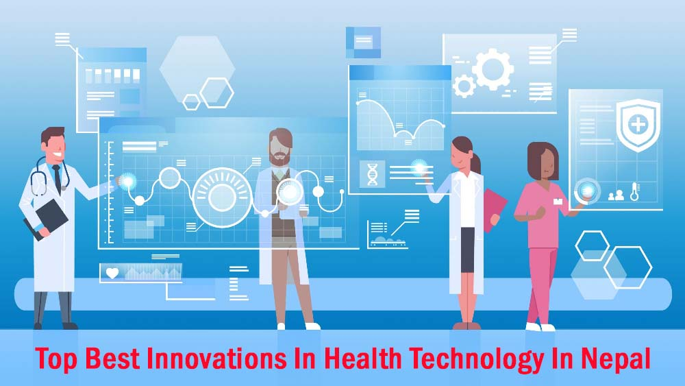 Top Best Innovations In E-Health Technology In Nepal