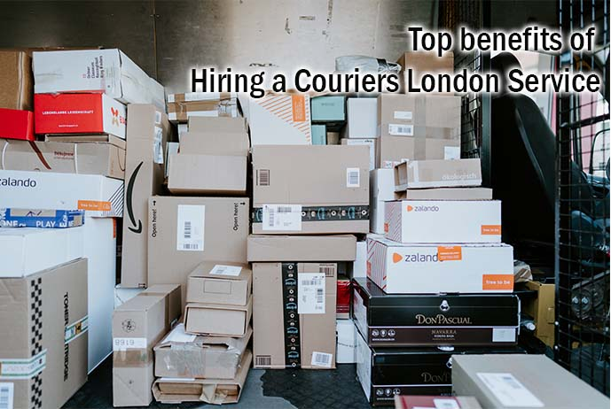 Top benefits of hiring a Couriers London service
