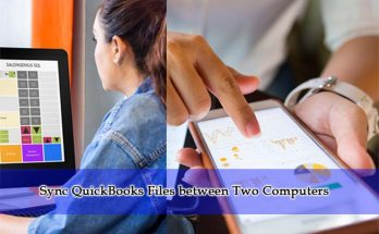 Easy Steps for Sync QuickBooks Files between Two Computers