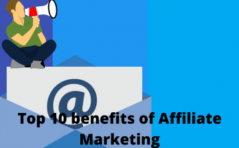 Top benefits of Affiliate Marketing for Beginners