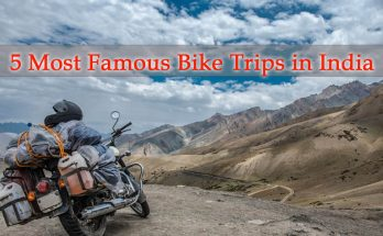 Most Famous Bike Trips in India
