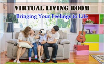 Virtual Living Room Bringing Your Feelings to Life